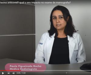 Vacina anticovid? qual o seu impacto no exame de mamografia?